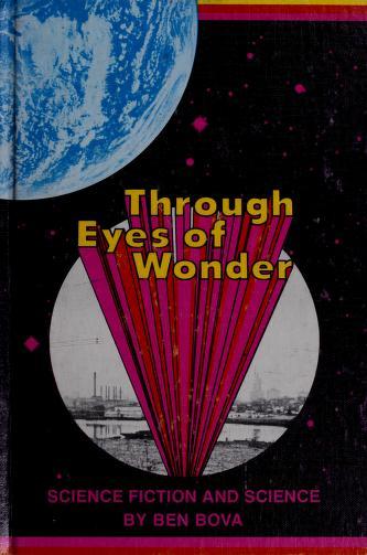 Cover of: Through eyes of wonder | Ben Bova