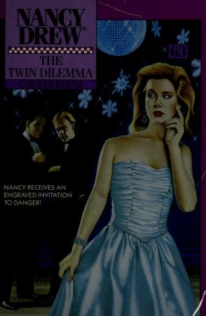 Cover of: The TWIN DILEMMA (NANCY DREW 63) | Carolyn Keene