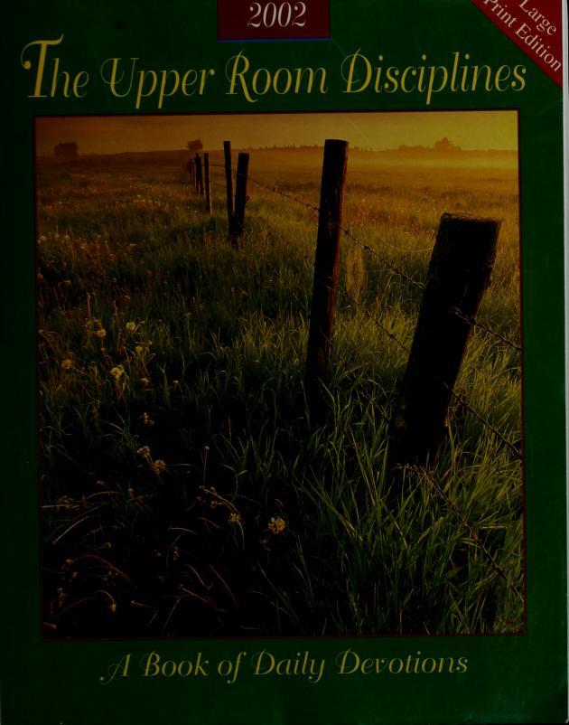 Upper Room Disciplines, 2002 by Rita Collett