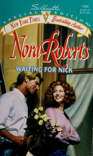 Waiting for Nick by Nora Roberts