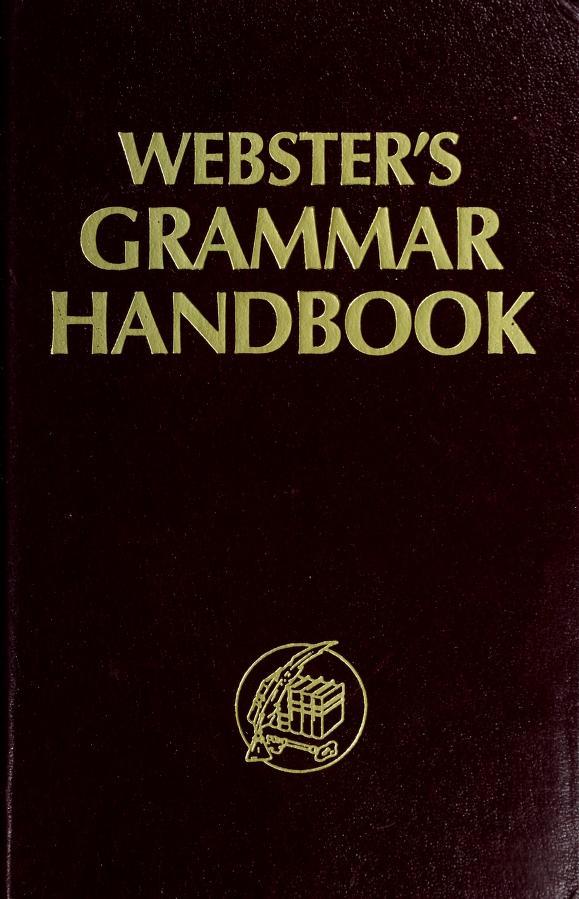 Webster's grammar handbook by J Radcliffe