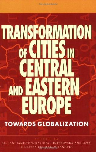 Transformation of cities in Central and Eastern Europe by