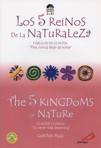 The 5 Kingdoms of Nature by Gunter Pauli