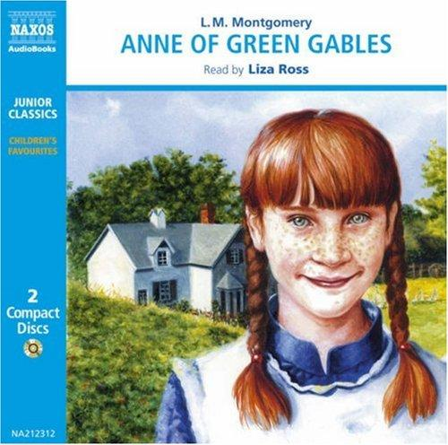 Anne of Green Gables (Classic Literature With Classical Music. Junior Classics) by L. M. Montgomery