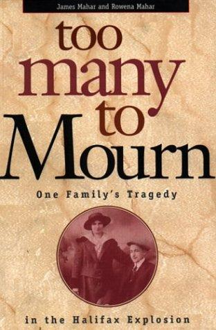 Too Many to Mourn by James Mahar
