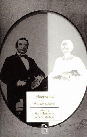 Fleetwood, or, The new man of feeling by William Godwin