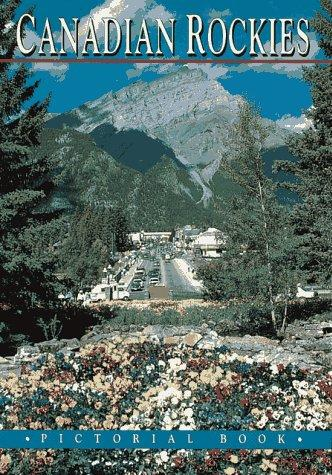 The Canadian Rockies Pictorial Book by Stephen Flagler