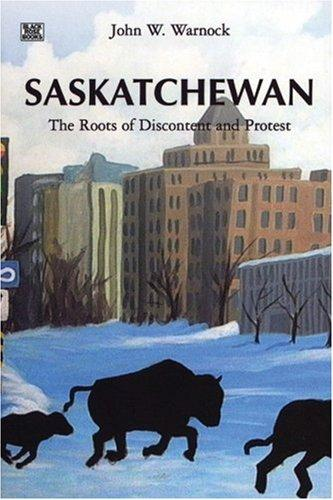 Saskatchewan by John W. Warnock