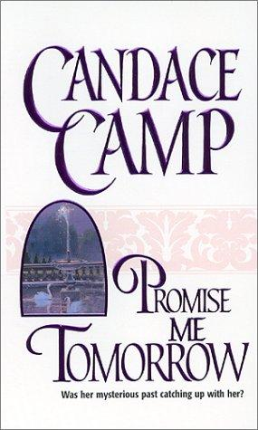 Promise Me Tomorrow by Candace Camp