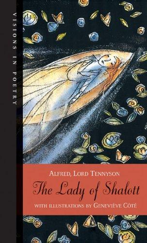 The Lady of Shalott (Visions in Poetry) by Alfred, Lord Tennyson