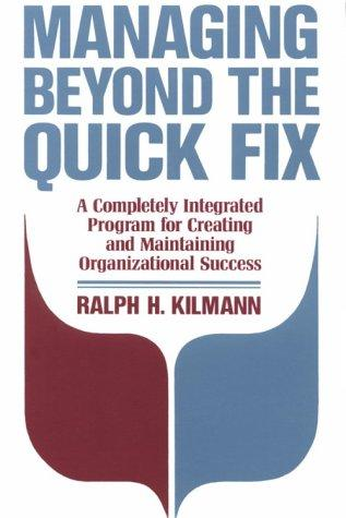 Managing Beyond the Quick Fix