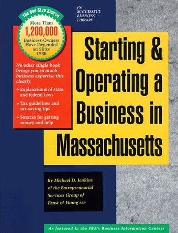 Starting and Operating a Business in Massachusetts by Michael D. Jenkins