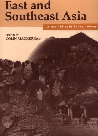 East and Southeast Asia by Colin MacKerras