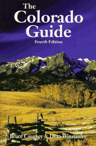 The Colorado guide by Bruce Caughey