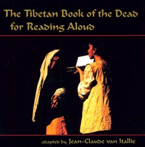 The Tibetan book of the dead for reading aloud by Karma Lingpa