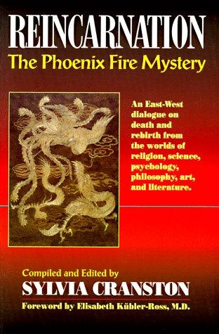 Image 0 of Reincarnation: The Phoenix Fire Mystery : An East-West Dialogue on Death and Reb