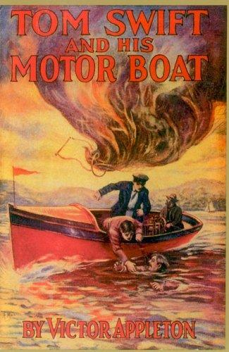 Tom Swift and his motor-boat, or, The rivals of Lake Carlopa by Howard Roger Garis