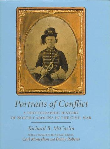 A photographic history of North Carolina in the Civil War by Richard B. McCaslin