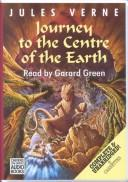 A journey to the centre ofthe earth by Joyce Faraday