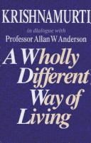 A Wholly Different Way of Living by Allan W. Anderson