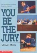You Be the Jury by