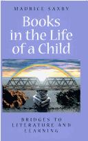 Books in the Life of a Child by Maurice Saxby