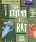 Your Friend the Rat by RH Disney