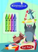 Rat Pack (Color Plus Chunky Crayons) (Ratatouille Movie Tie In) by Golden Books
