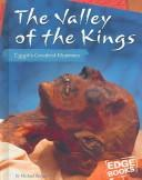 The Valley Of The Kings: Egypt's Greatest Mummies (Edge Books: Mummies) by