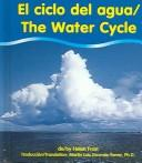 El Ciclo Del Agua/the Water Cycle (Water) by Helen Frost