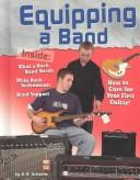 Equipping a Band (Rock Music Library) by A. R. Schaefer
