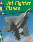 Jet Fighter Planes (Wild Rides) by A. R. Schaefer