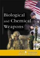 Biological and Chemical Weapons by Stuart A. Kallen