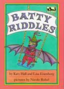 Batty Riddles (Easy-to-Read, Dial) by Katy Hall