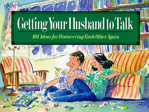 Getting your husband to talk by Gail Veerman