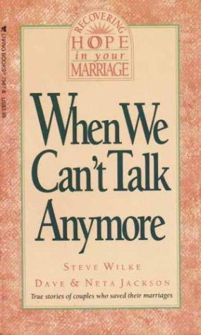 When we can't talk anymore by Steve Wilke