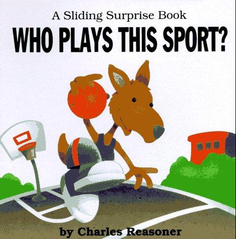 Who plays this sport? by Charles Reasoner