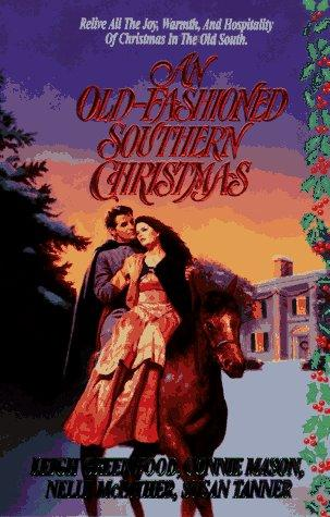 An Old-Fashioned Southern Christmas