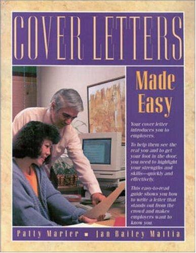 Cover letters made easy by Patty Marler