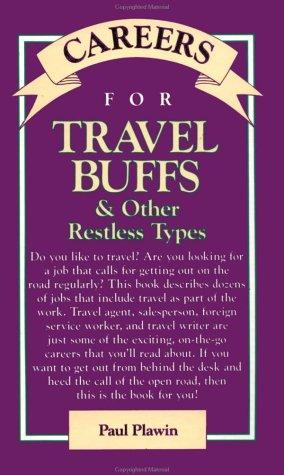 Careers for travel buffs & other restless types