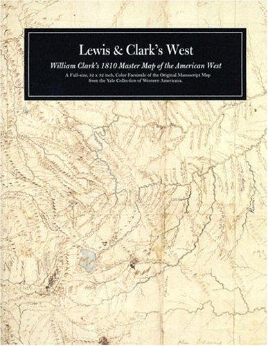 Lewis and Clark's West by William Clark