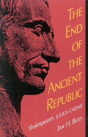 The end of the ancient republic by Jan H. Blits