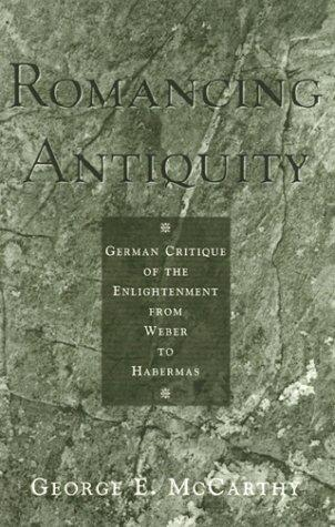 Romancing antiquity by George E. McCarthy