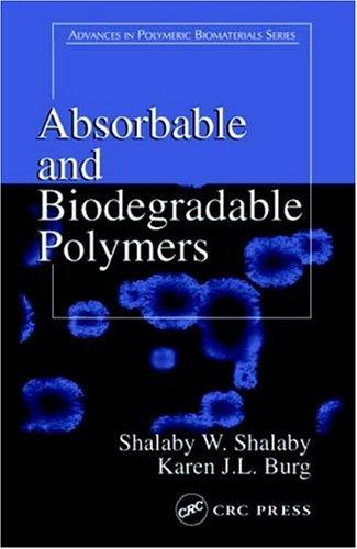 Absorbable biodegradable polymers by
