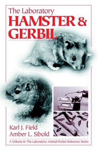 The laboratory hamster & gerbil by Karl J. Field