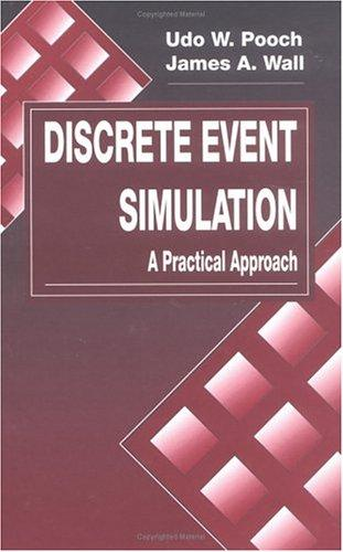 Discrete event simulation by Udo W. Pooch