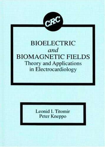 Bioelectric and biomagnetic fields by L. I. Titomir