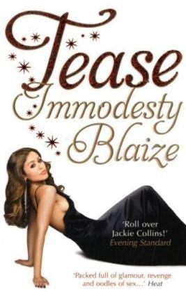 Tease by Immodesty Blaize