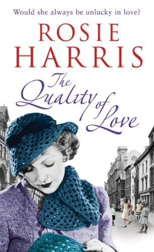The Quality of Love by Rosie Harris