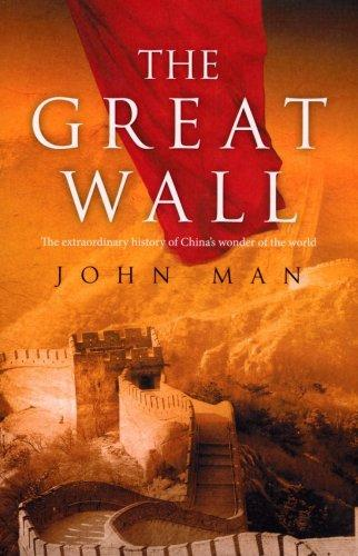 The Great Wall by John Man
